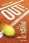 Télécharger le livre :  Out ! - Histoires dingues et décalées : le tennis comme vous ne l'avez jamais vu