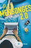 Télécharger le livre :  Petits Mensonges 2.0 -Extrait offert-