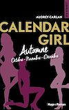 Calendar Girls - Automne (Octobre - Novembre - Décembre)