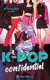 Télécharger le livre :  K-pop confidentiel