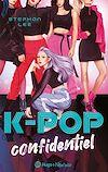 Télécharger le livre :  K-pop confidentiel -Extrait offert-