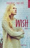 Télécharger le livre :  The Wish Serie - tome 2 -Extrait offert-