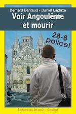 Téléchargez le livre :  Voir Angoulême et mourir