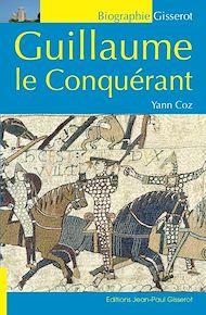 Téléchargez le livre :  Guillaume le Conquérant
