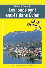 Téléchargez le livre :  Les loups sont entrés dans Évian