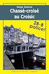 Télécharger le livre :  Chassé-croisé au Croisic