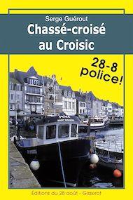 Téléchargez le livre :  Chassé-croisé au Croisic
