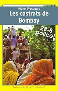 Téléchargez le livre :  Les castrats de Bombay