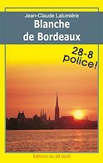Télécharger cet ebook : Blanche de Bordeaux