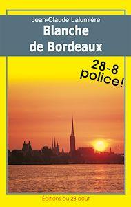 Téléchargez le livre :  Blanche de Bordeaux