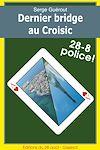 Télécharger le livre :  Dernier Bridge au Croisic