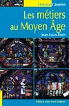 Télécharger le livre :  Les métiers au Moyen Âge