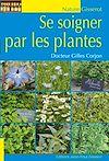Télécharger le livre :  Se soigner par les plantes