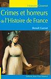 Télécharger le livre :  Crimes et horreurs de l'Histoire de France
