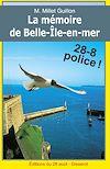 Télécharger le livre :  La Mémoire de Belle-Île-en-Mer