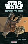 Télécharger le livre :  Star Wars - Dark Times T01