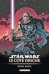Télécharger le livre :  Star Wars - Le Côté obscur T09