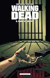 Télécharger le livre :  Walking Dead T03