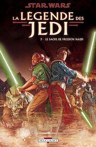 Téléchargez le livre :  Star Wars - La Légende des Jedi T03