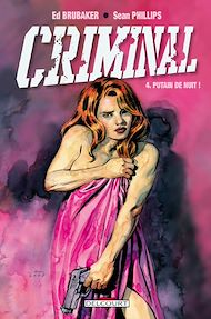 Téléchargez le livre :  Criminal T04
