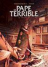 Télécharger le livre :  Le Pape terrible T02