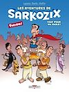 Télécharger le livre :  Les Aventures de Sarkozix T01