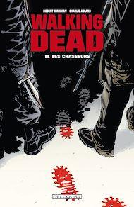 Téléchargez le livre :  Walking Dead T11