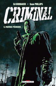 Téléchargez le livre :  Criminal T05