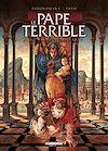 Télécharger le livre :  Le Pape terrible T03