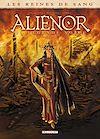 Télécharger le livre :  Les Reines de sang - Alienor, la Légende noire T01