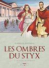 Télécharger le livre :  Les ombres du Styx T01