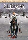 Télécharger le livre :  Les Reines de sang - Alienor, la Légende noire T02