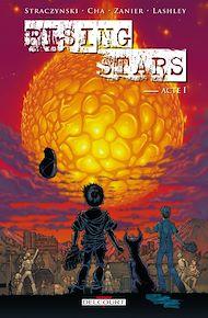 Téléchargez le livre :  Rising Stars Acte I
