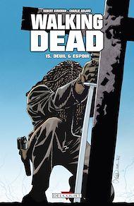 Téléchargez le livre :  Walking Dead T15