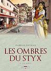 Télécharger le livre :  Les ombres du Styx T02
