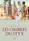 Télécharger le livre :  Les ombres du Styx T03