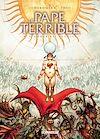 Télécharger le livre :  Le Pape terrible T04