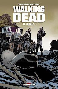 Téléchargez le livre :  Walking Dead T18