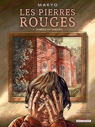 Téléchargez le livre :  Les pierres rouges T01
