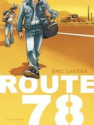 Téléchargez le livre :  Route 78