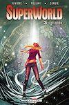 Télécharger le livre : SuperWorld Tome 03