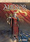 Télécharger le livre :  Les Reines de sang - Aliénor, la Légende noire T04