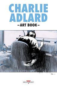 Téléchargez le livre :  Charlie Adlard - Art book