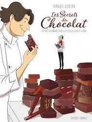 Téléchargez le livre :  Les Secrets du chocolat