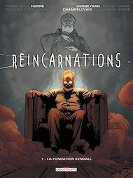 Téléchargez le livre :  Réincarnations T01