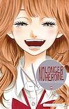 Télécharger le livre :  No longer Heroine T10