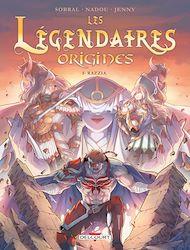 Téléchargez le livre :  Les Légendaires - Origines T05