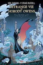 Téléchargez le livre :  L'Étrange Vie de Nobody Owens T01