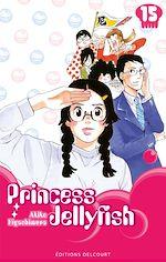 Téléchargez le livre :  Princess Jellyfish T15