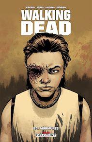Téléchargez le livre :  Walking Dead T23
